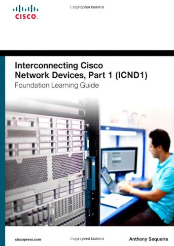 Cisco Press ICND1 Foundation Learning Guide